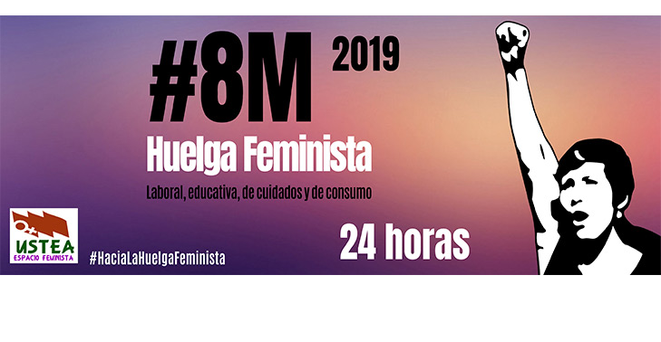MANIFIESTO USTEA 8M 2019. UN AÑO MÁS, TODAS A LA HUELGA