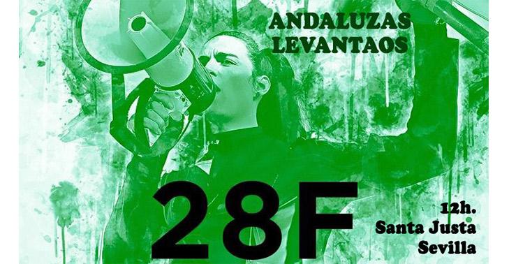 Manifestación 28F ¡ANDALUZAS, LEVANTAOS!