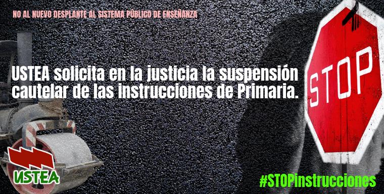 Ustea solicita en la justicia la suspensión cautelar de las instrucciones de primaria