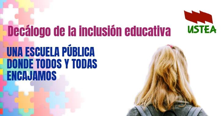 Escuela Pública Inclusiva: Decálogo de la Inclusión Educativa