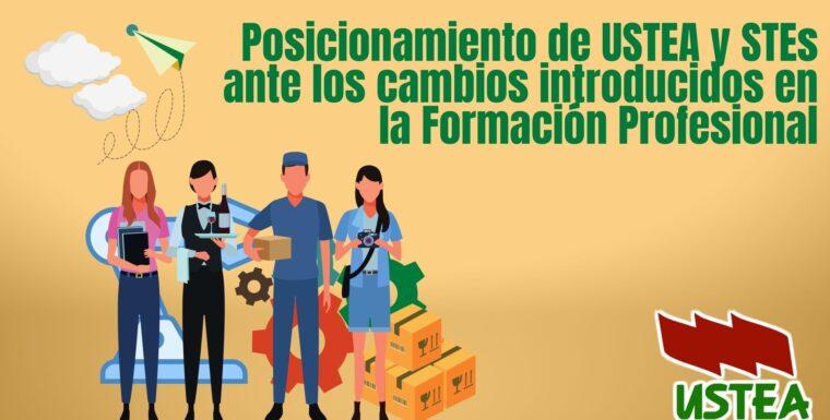 Documento de la posición de USTEA y STEs ante los cambios que la Lomloe introduce en la FP